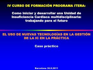 EL USO DE NUEVAS TECNOLOGÍAS EN LA GESTIÓN DE LA IC EN LA PRÁCTICA