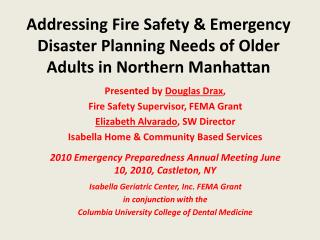 Addressing Fire Safety  Emergency Disaster Planning Needs of Older Adults in Northern Manhattan