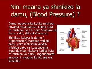 Nini maana ya shinikizo la damu, (Blood Pressure) ?