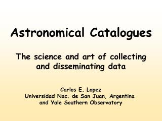 Astronomical Catalogues