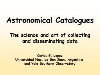 Astronomical Catalogues