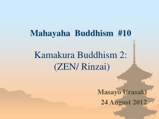 Mahayaha  Buddhism  #10 Kamakura Buddhism  2 :   (ZEN/ Rinzai)