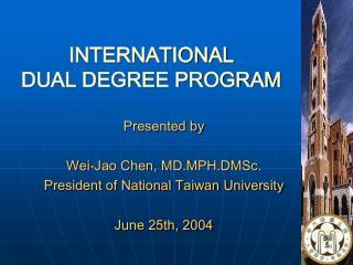 INTERNATIONAL  DUAL DEGREE PROGRAM