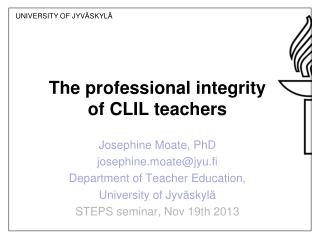 The professional integrity  of CLIL teachers