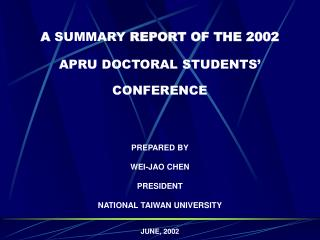 A  SUMMARY  REPORT OF THE 2002