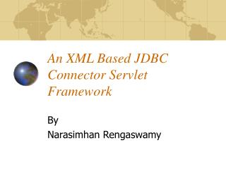 An XML Based JDBC Connector Servlet Framework