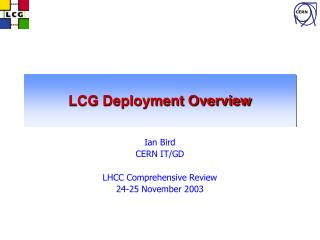 LCG Deployment Overview