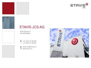 ETAVIS JCS AG