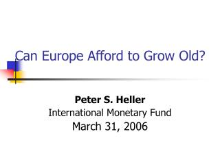 Can Europe Afford to Grow Old