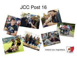 JCC Post 16