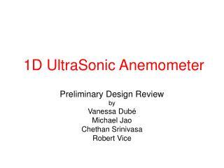 1D UltraSonic Anemometer
