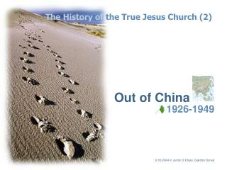 The History of  the True Jesus Church (2)