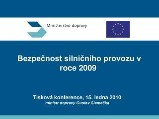 Bezpečnost silničního provozu v roce 2009