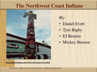 The Northwest Coast Indians