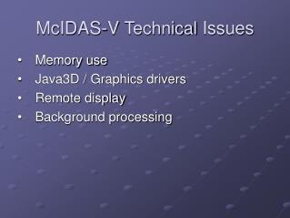 McIDAS-V  Technical  Issues