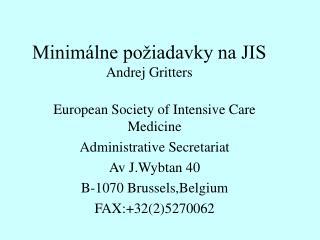 Minimálne požiadavky na JIS Andrej Gritters