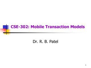 CSE-302: Mobile Transaction Models