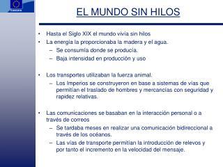 EL MUNDO SIN HILOS