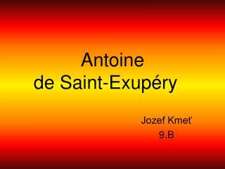 Antoine  de Saint-Exup�ry