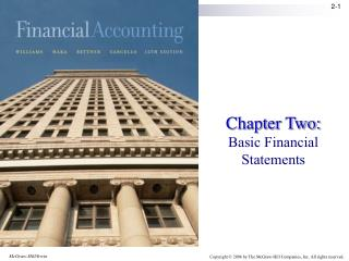 Chapter Two:  Basic Financial Statements