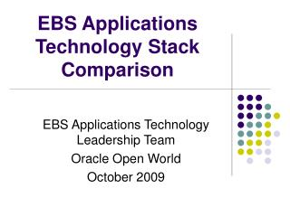 EBS Applications Technology Stack Comparison