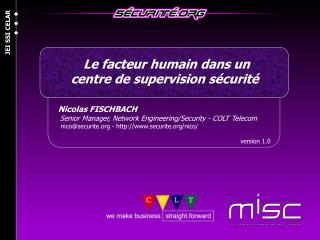 Nicolas FISCHBACH     Senior Manager, Network Engineering/Security - COLT Telecom