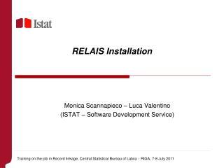 RELAIS Installation