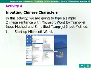 Activity 4 Inputting Chinese Characters