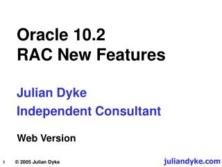 Oracle 10.2 RAC New Features