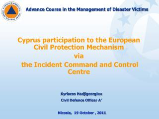 Advance Course in the Management of Disaster Victims