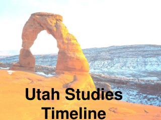 Utah Studies Timeline