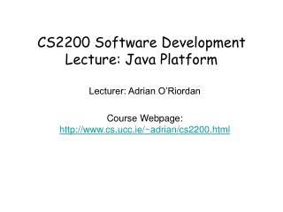 CS2200 Software Development Lecture: Java Platform