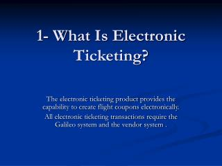 1- What Is Electronic Ticketing?