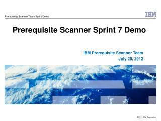 Prerequisite Scanner Sprint 7 Demo