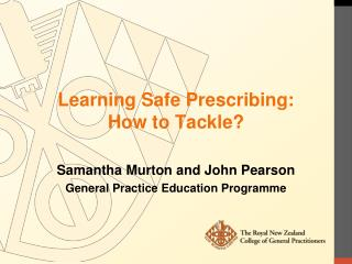 Learning Safe Prescribing:  How to Tackle?