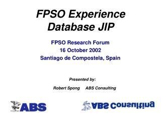 FPSO Experience Database JIP