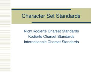 Character Set Standards