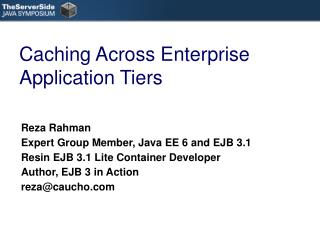 Caching Across Enterprise Application Tiers
