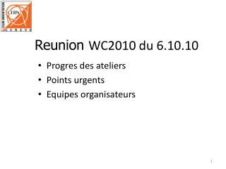 Progres des ateliers Points urgents Equipes organisateurs