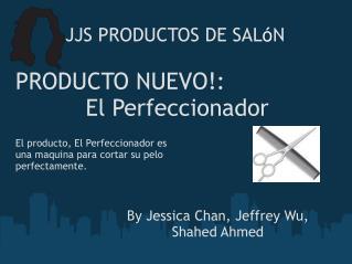 JJS PRODUCTOS DE�SAL � N