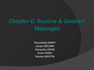 Chapter 6: Routine & Goodwill Messages