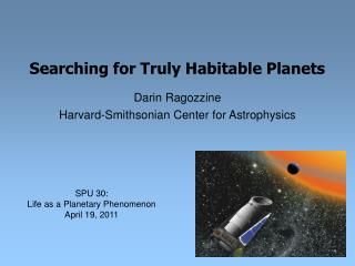 Searching for Truly Habitable Planets