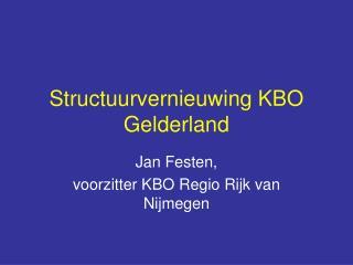 Structuurvernieuwing KBO Gelderland