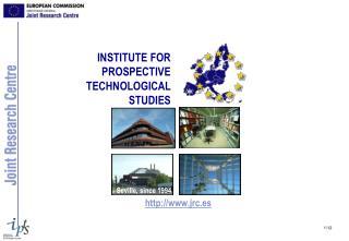 INSTITUTE FOR PROSPECTIVE TECHNOLOGICAL  STUDIES