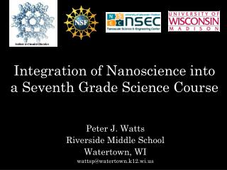 Integration of Nanoscience into a Seventh Grade Science Course