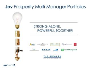 Benefits: Multi-Manager Approach Proven Investment Managers