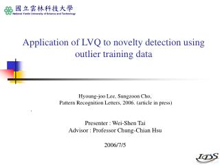 Application of LVQ to novelty detection using outlier training data