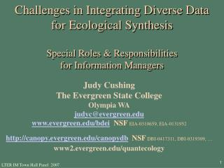 Judy Cushing The Evergreen State College Olympia WA judyc@evergreen