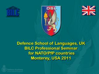 by Mr Jeremy Nowers  Defence School of Languages, UK