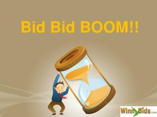 Bid Bid Boom!!